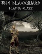 The Blackguard Player Class
