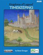 Kingdoms of Legend: Timekeeping