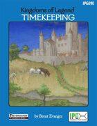 Kingdoms of Legend: Timekeeping