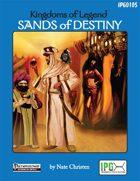 Kingdoms of Legend: Sands of Destiny