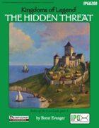 Kingdoms of Legend: The Hidden Threat