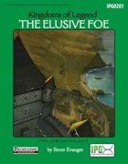 Kingdoms of Legend: The Elusive Foe