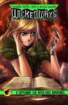 Annabelle DeVille's guide to mystical mayhem: Wicked Ways (Witch Girls Adventures)
