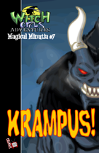 Witch Girls Magical Minutia #7:KRAMPUS!