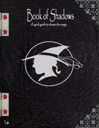 Book of Shadows-A Drama Dice guide to magic