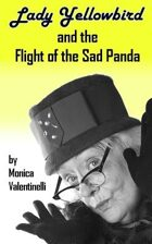 Lady Yellowbird and the Flight of the Sad Panda