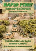 Rapid Fire! Normandy Battlegroups