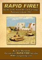 Rapid Fire! Guide to the North African Campaign February to June 1941