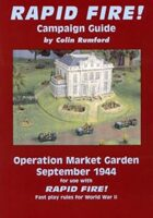 Rapid Fire! Operation Market Garden September 1944