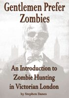 Gentlemen Prefer Zombies - An Introduction