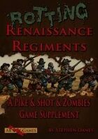 Rotting Renaissance Regiments
