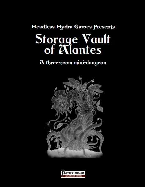 PFRPG] Storage Vault of Alantes - Headless Hydra Games | HHG