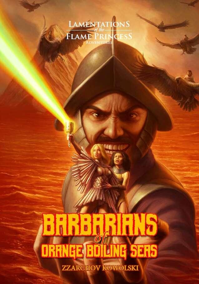 Afbeeldingsresultaat voor barbarians of orange boiling seas