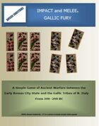 IMPACT and MELEE - GALLIC FURY
