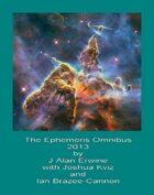 The Ephemeris Omnibus 2013