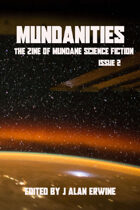 Mundanities Issue 2