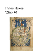 Three Hexes 'Zine #1