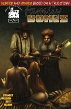 Family Bones Issue 4