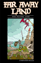 Far Away Land RPG: Companion Rules