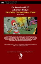 Far Away Land Adventures: Dastardly Dungeon of Doom