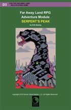 Far Away Land Adventures: Serpent's Peak