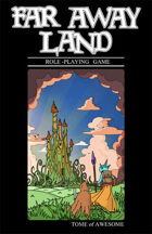 Far Away Land RPG: Tome of Awesome 2nd Ed. (delete)