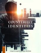 Counterfeit Identities