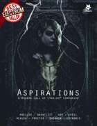 Aspirations - A Modern Day Call of Cthulhu Supplement for Fear's Sharp Little Needles
