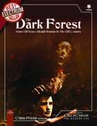 The Dark Forest - A Call of Cthulhu Scenario Set in the Modern Day