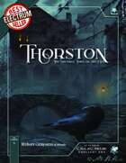 Thorston, the Shunned Town on the Dee - A Call of Cthulhu Setting and Scenario Set for Cthulhu by Gaslight