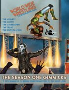 The World Wide Wrestling Roleplaying Game: Season One Gimmicks