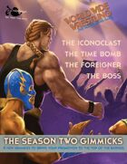 The World Wide Wrestling Roleplaying Game: Season Two Gimmicks