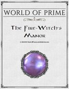 The Fire-Witch's Manor