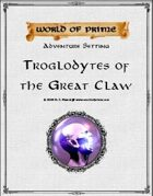 Troglodytes of the Great Claw