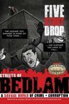 Streets of Bedlam: Five-Story Drop