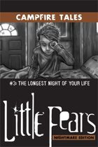 LFNE Campfire Tales #3: The Longest Night of Your Life