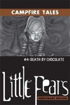 LFNE Campfire Tales #4: Death by Chocolate