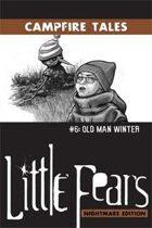 LFNE Campfire Tales #6: Old Man Winter
