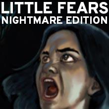 Little Fears Nightmare Edition