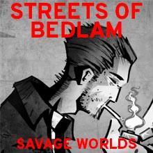 Streets of Bedlam (Savage Worlds)