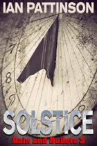 Solstice (Rain & Bullets 3)