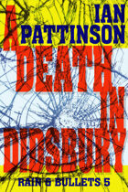 A Death In Didsbury (Rain & Bullets 5)