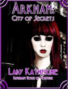 Arkham: City of Secrets - The Undead: Lady Katherine