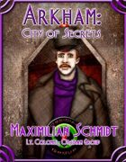 Arkham: City of Secrets - The Undead: Maximilian Schmidt