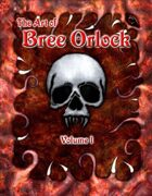 The Art of Bree Orlock: Volume 1