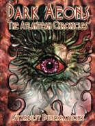Dark Aeons: The Atlantean Chronicles
