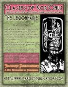 Classes of Kor'Onus: The Legionnaire