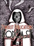 Stardust Publications Podcast - Episode #6: Lilans, Revenants, & Thralls...Oh My!