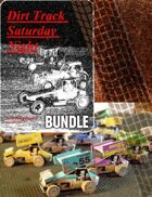 Dirt Track Saturday Night & Starting Field Expansion plus cars from Paper Forge [BUNDLE]