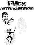 Fuck Armageddon: PunkApocalyptic Roleplaying
